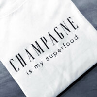 Champagne is my Superfood Shirt VOGUE.AT.HEART