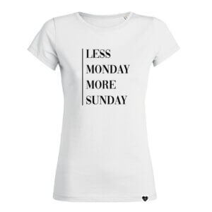 LESS MONDAY MORE SUNDAY Shirt weiß VOGUE.AT.HEART Statement Print