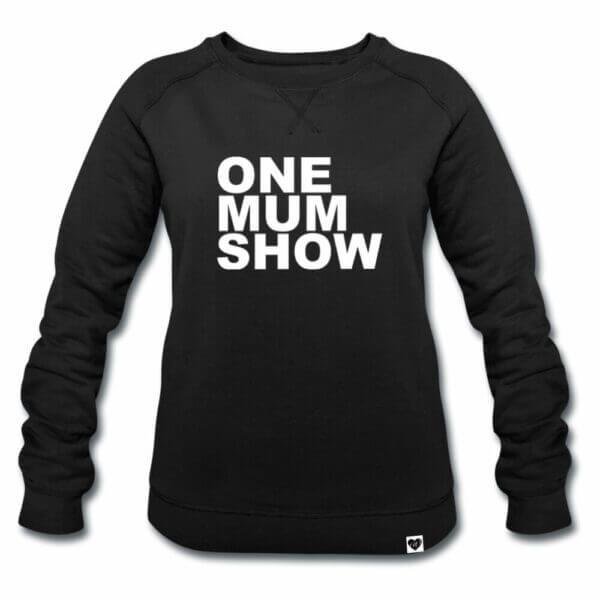 ONE MUM SHOW Sweater schwarz VOGUE.AT.HEART Statement Print